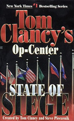 State of Siege: Op-Center 06 - Clancy, Tom, and Pieczenik, Steve, and Rovin, Jeff