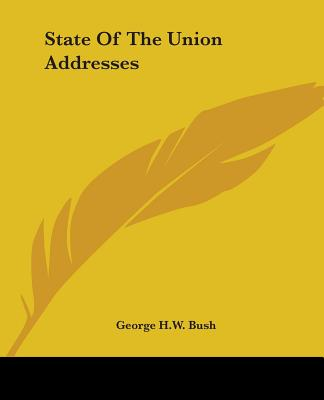 State of the Union Addresses - Bush, George H W