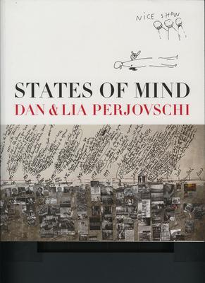 States of Mind: Dan and Lia Perjovschi - Stiles, Kristine (Editor)