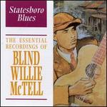 Statesboro Blues: The Essential Recordings