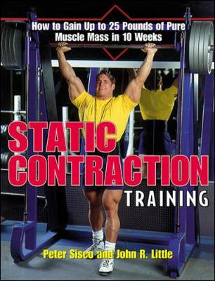 Static Contraction Training - Sisco, Peter, and Little, John R, and Sisco Peter