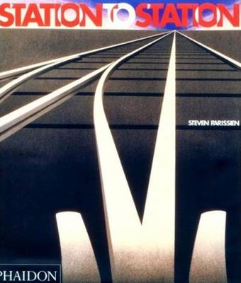 Station to Station - Parissien, Steven