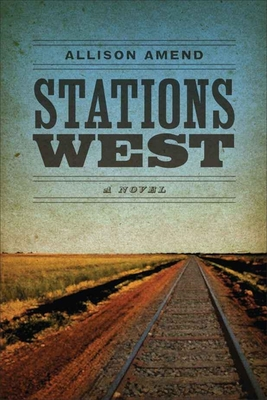Stations West - Amend, Allison
