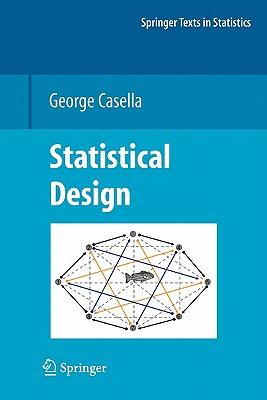 Statistical Design - Casella, George