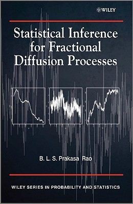 Statistical Inference for Fractional Diffusion Processes - Rao, B L S Prakasa