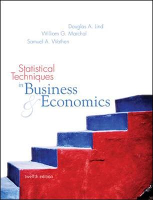 Statistical Techniques in Business and Economics with Student CD-ROM Mandatory Package - Lind, Douglas A, and Marchal, William G, and Wathen, Samuel A