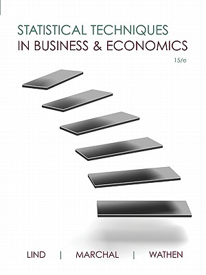 Statistical Techniques in Business and Economics - Lind, Douglas Marcha, and Marchal, William, and Wathen, Samuel