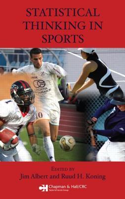 Statistical Thinking in Sports - Albert, Jim (Editor)