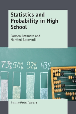Statistics and Probability in High School - Batanero, Carmen