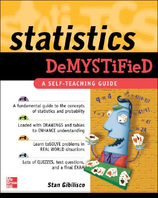 Statistics Demystified - Gibilisco, Stan
