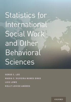 Statistics for Intl Social Work P - Lee, Serge, and Dinis, Maria Cesaltina Da Silveira Nunes, and Lowe, Lois