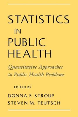 Statistics in Public Health - Stroup, Donna F, Ph.D. (Editor)