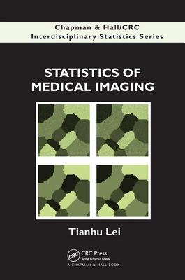 Statistics of Medical Imaging - Lei, Tianhu