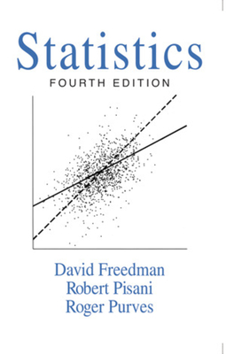 Statistics - Freedman, David, and Pisani, Robert, and Purves, Roger