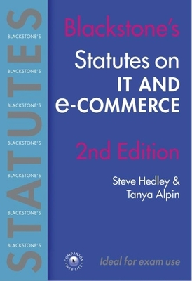 Statutes on IT and E-Commerce - Hedley, Steve, and Aplin, Tanya Frances