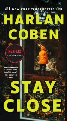 Stay Close - Coben, Harlan