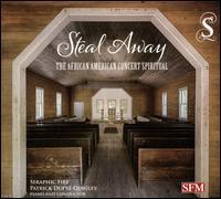Steal Away: The African American Concert Spiritual - Amanda Crider (mezzo-soprano); Bryon Grohman (tenor); Charles Wesley Evans (baritone); James K. Bass (bass baritone);...