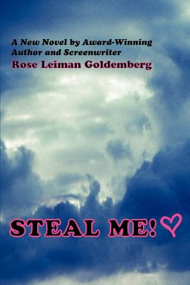 Steal Me! - Goldemberg, Rose Leiman