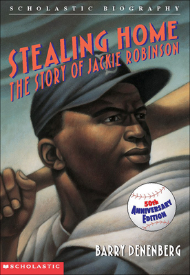 Stealing Home: The Story of Jackie Robinson - Denenberg, Barry