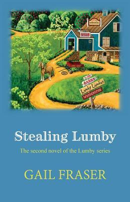 Stealing Lumby - Fraser, Gail