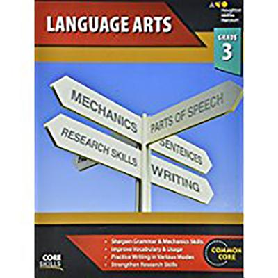 Steck-Vaughn Core Skills Language Arts: Workbook Grade 3 - Steck-Vaughn Company (Prepared for publication by)