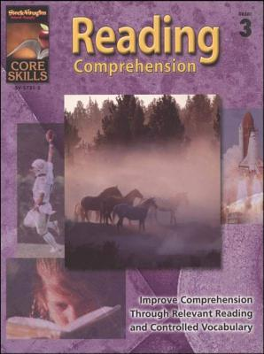 Steck-Vaughn Core Skills: Reading Comprehension: Student Edition Grade 3 Reading Comprehension - Steck-Vaughn Company (Prepared for publication by)