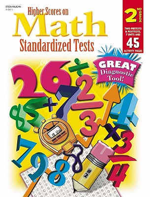 Steck-Vaughn Higher Scores on Math Standardized Tests: Student Test Grade 2 - Steck-Vaughn Company (Prepared for publication by)