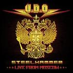 Steelhammer Live from Moscow [CD/DVD]