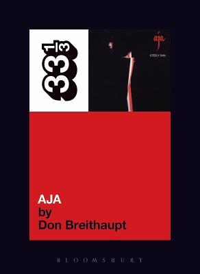 Steely Dan's Aja - Breithaupt, Don