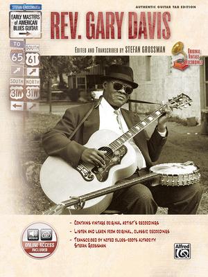 Stefan Grossman's Early Masters of American Blues Guitar: Rev. Gary Davis, Book & Online Audio - Davis, Gary, Dr., and Grossman, Stefan
