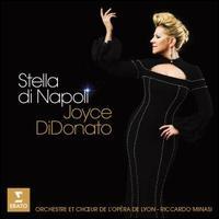 Stella di Napoli - Héloise Mas (mezzo-soprano); Jean-Michel Bertelli (clarinet); Joyce DiDonato (mezzo-soprano);...