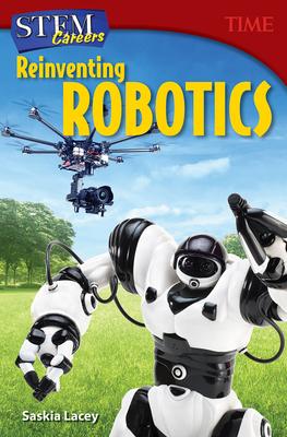 Stem Careers: Reinventing Robotics (Grade 7) - Time