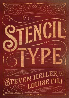 Stencil Type - Heller, Steven, and Fili, Louise