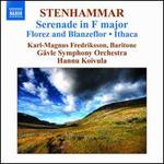 Stenhammar: Serenade in F major; Florez and Blanzeflor; Ithaca