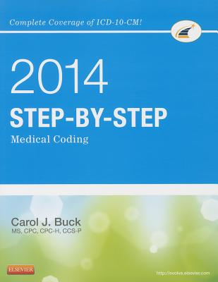 Step-By-Step Medical Coding - Buck, Carol J, MS, Cpc