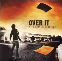 Step Outside Yourself - Over It