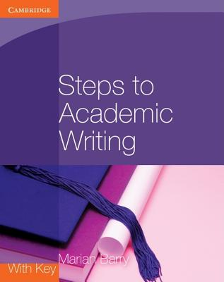 Steps to Academic Writing - Barry, Marian