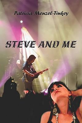 Steve and Me - Menzel-Tinkey, Patricia