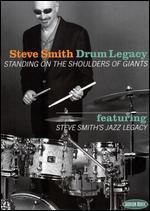 Steve Smith: Drum Legacy - Standing on the Shoulders of Giants