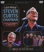 Steven Curtis Chapman: A Great Adventure