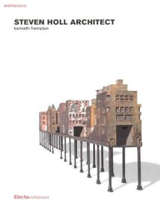 Steven Holl Architect - Frampton, Kenneth