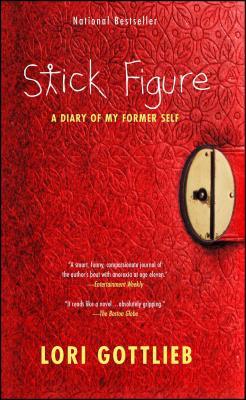 Stick Figure: A Diary of My Former Self - Gottlieb, Lori