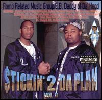 Stickin 2 Da Plan, Vol. 2 - E.B. Daddy of Da Hood