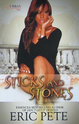 Sticks and Stones - Pete, Eric