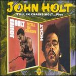 Still in Chains/Holt Plus