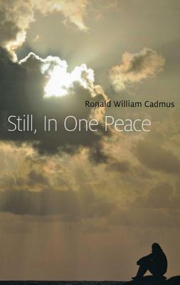 Still, in One Peace - Cadmus, Ronald William