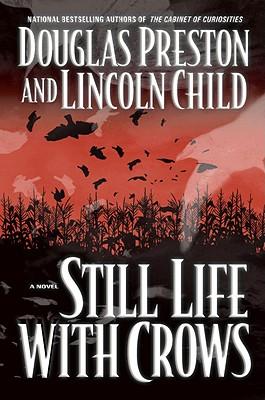 Still Life with Crows - Preston, Douglas, and Child, Lincoln