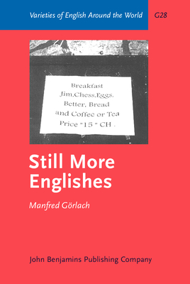 Still More Englishes - Gorlach, Manfred