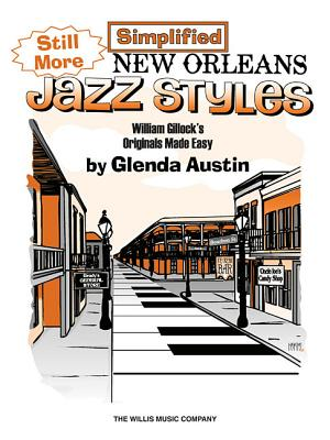 Still More Simplified New Orleans Jazz Styles - Gillock, William (Composer)