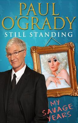 Still Standing: The Savage Years - O'Grady, Paul